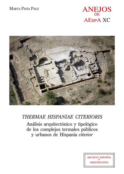 THERMAE HISPANIAE CITERIORIS : ANÁLISIS ARQUITECTÓNICO Y TIPOLÓGICO DE LOS COMPL. ANÁLISIS ARQU