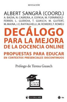 DECÁLOGO PARA LA MEJORA DE LA DOCENCIA ONLINE                                   PROPUESTAS PARA