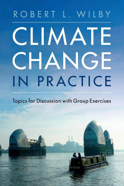 CLIMATE CHANGE IN PRACTICE