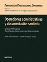 OPERACIONES ADMINSTRATIVAS Y DOCUMENTACION SANITARIA