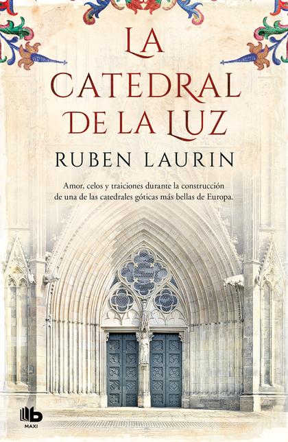 LA CATEDRAL DE LA LUZ.