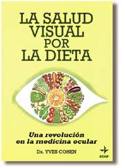 La salud visual por la dieta