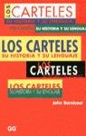 LOS CARTELES: SU HISTORIA Y LENGUAJE
