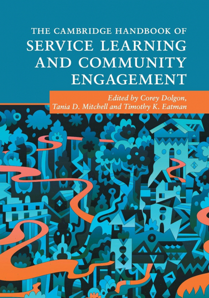 THE CAMBRIDGE HANDBOOK OF SERVICE LEARNING AND COMMUNITY ENGAGEMENT