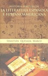 HISTORIA SENCILLA DE LA LITERATURA ESPAÑOLA E HISPANOAMERICANA