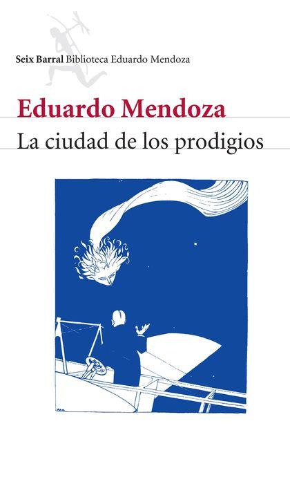 CIUDAD DE LOS PRODIGIOS