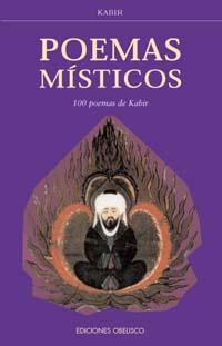 POEMAS MÍSTICOS, 100 POEMAS DE KABIR