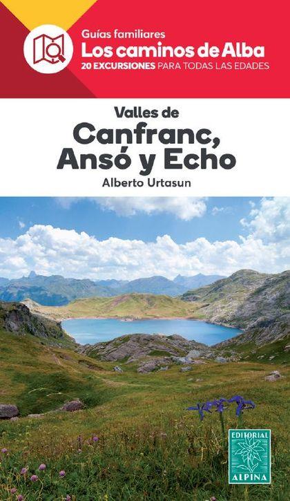 VALLES DE CANFRANC, ANSÓ Y HECHO.