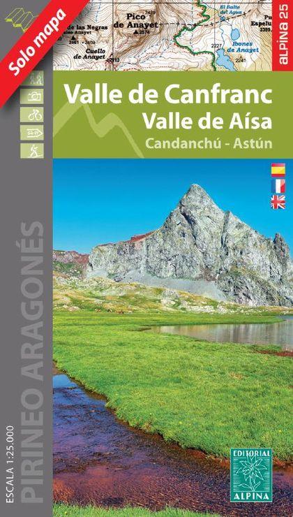 VALLE DE CANFRANC. VALLE DE AISA (CANDANCHU - ASTÚ.