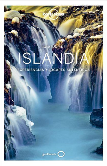 LO MEJOR DE ISLANDIA 1. EXPERIENCIAS Y LUGARES AUTÉNTICOS