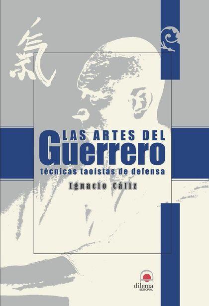 LAS ARTES DEL GUERRERO: TÉCNICAS TAOÍSTAS DE DEFENSA
