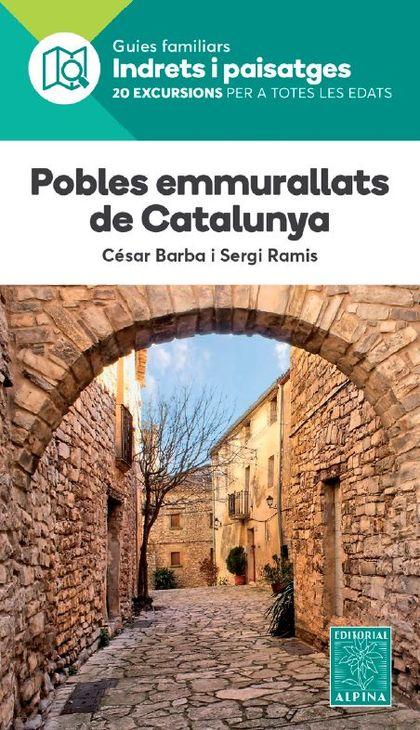 POBLES EMMURALLATS DE CATALUNYA -ALPINA.