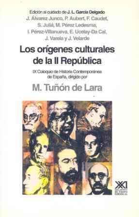 LOS ORIGENES CULTURALES DE LA II REPUBLICA
