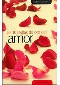 LOS 10 REGLAS DE ORO DEL AMOR