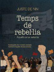 TEMPS DE REBEL·LIA. AQUELLS ANYS SETANTA