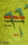 WORLD WIDE WEB.PÁGINAS AMARILLAS 96/97