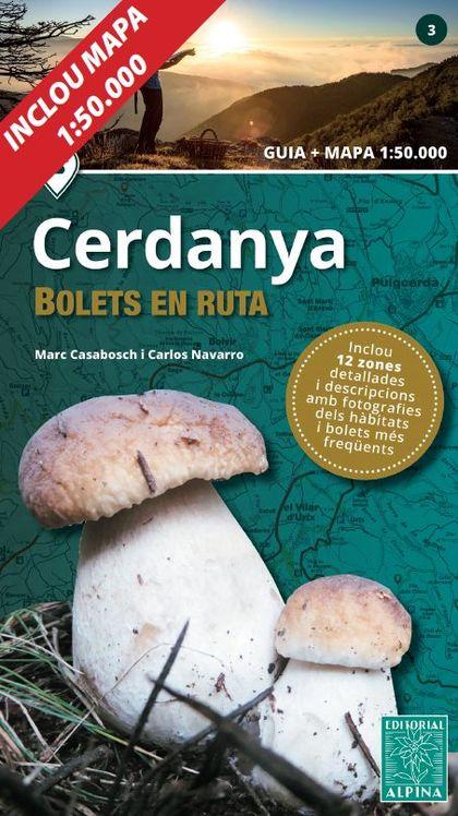 CERDANYA -BOLETS EN RUTA ALPINA.