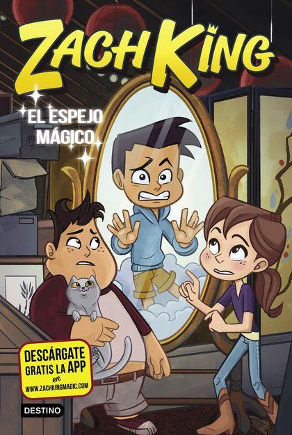 ZACH KING 3. EL ESPEJO MÁGICO.