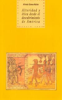 AKAL HIPECU N.22.ALTERIDAD Y ETICA DESDE EL DESCUBRIMIENTO DE AMERICA