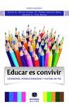 EDUCAR ES CONVIVIR : CIUDADANÍA, INTERCULTURALIDAD Y CULTURA DE PAZ
