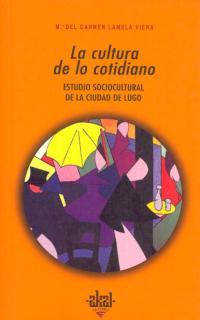 (193) LA CULTURA DE LO COTIDIANO