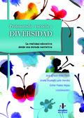 PROFESORADO, ESCUELA Y DIVERSIDAD : LA REALIDAD EDUCATIVA DESDE UNA MIRADA NARRATIVA