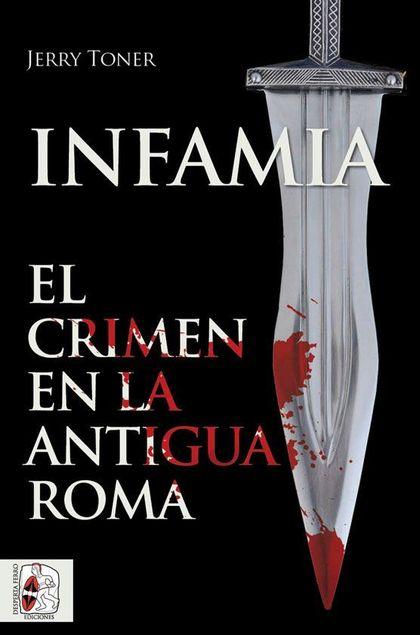 INFAMIA                                                                         EL CRIMEN EN LA