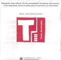EDUCACIÓN INTERCULTURAL : DE LAS NECESIDADES FORMATIVAS DEL MAESTRO A LAS RESPUESTAS INSTITUCIO