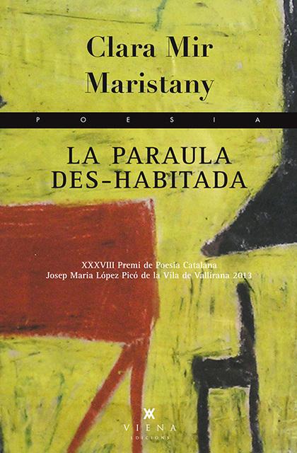 LA PARAULA DES-HABITADA