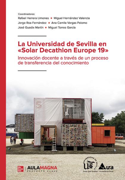 LA UNIVERSIDAD DE SEVILLA EN «SOLAR DECATHLON EUROPE 19».