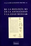 LA BIOLOGÍA EN LA ANTIGÜEDAD Y LA EDAD MEDIA