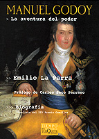 MANUEL GODOY: LA AVENTURA DEL PODER