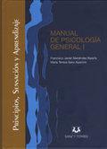 MANUAL DE PSICOLOGÍA GENERAL I : PRINCIPIOS, SENSACIÓN Y APRENDIZAJE