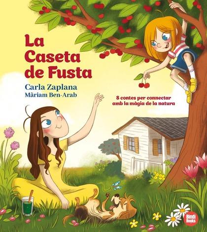 LA CASETA DE FUSTA.