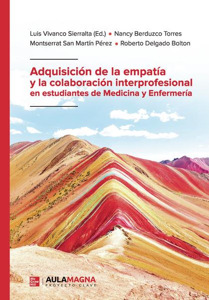 ADQUISICIÓN DE LA EMPATÍA Y LA COLABORACIÓN INTERPROFESIONAL EN ESTUDIANTES DE M.
