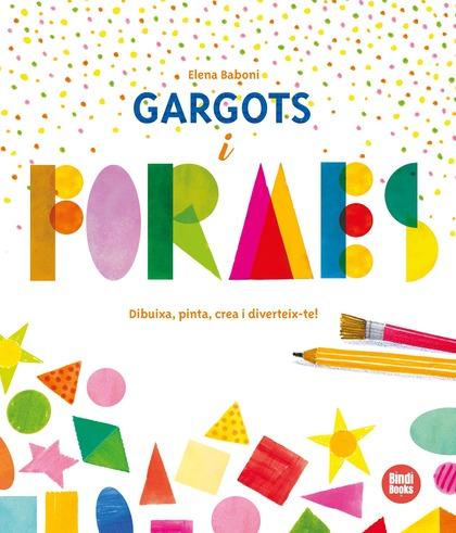 GARGOTS I FORMES.