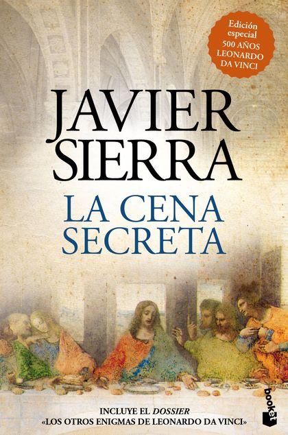 LA CENA SECRETA (EDICIÓN ESPECIAL 500 AÑOS LEONARDO DA VINCI).