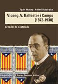 VICENÇ A. BALLESTER I CAMPS (1872-1938).