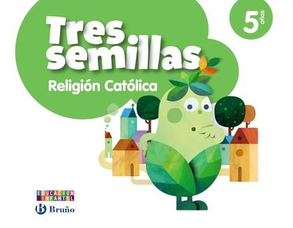 TRES SEMILLAS, RELIGIÓN CATÓLICA, EDUCACIÓN INFANTIL, 5 AÑOS