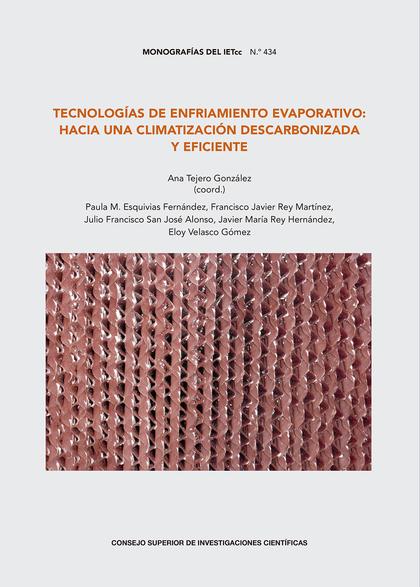 TECNOLOGÍAS DE ENFRIAMIENTO EVAPORATIVO : HACIA UNA CLIMATIZACIÓN DESCARBONIZADA.