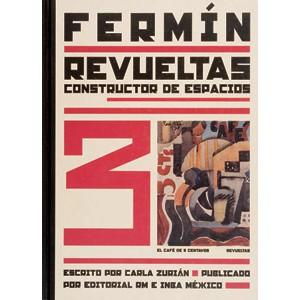 FERMÍN REVUELTAS                                                                CONSTRUCTOR DE