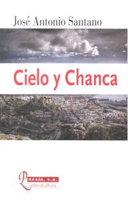 CIELO Y CHANCA