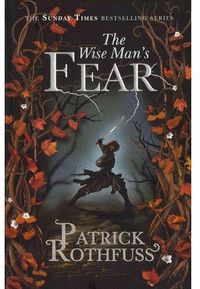 THE WISE MAN´S FEAR.