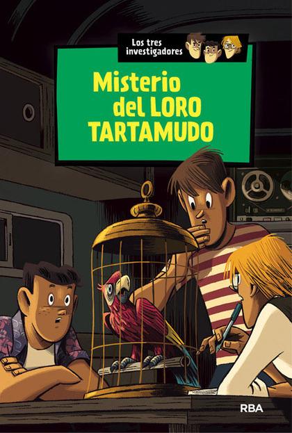 LOS TRES INVESTIGADORES. MISTERIO DEL LORO TARTAMUDO