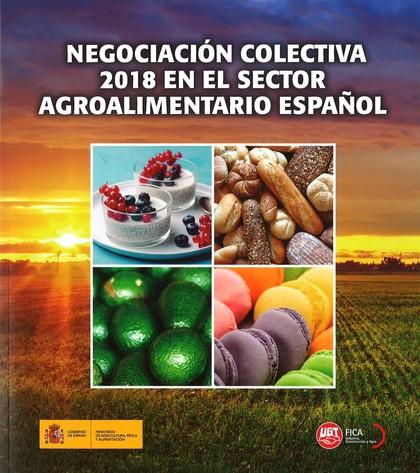 NEGOCIACIÓN COLECTIVA 2018 EN EL SECTOR AGROALIMENTARIO ESPAÑOL