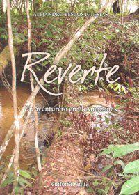 REVERTE : UN AVENTURERO EN EL AMAZONAS