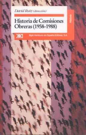 HISTORIA COMISIONES OBRERAS 1958-1988