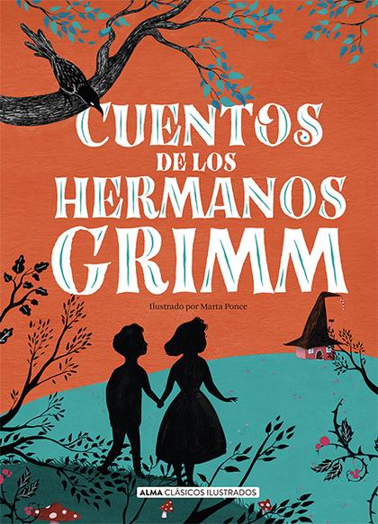 CUENTOS DE LOS HERMANOS GRIMM (NUEVA EDICIÓN 2021).