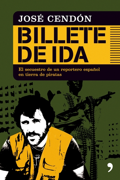 BILLETE DE IDA. UN RELATO EN PRIMERA PERSONA DEL FOTÓGRAFO JOSÉ CENDÓN EN EL QUE CUENTA CÓMO FU