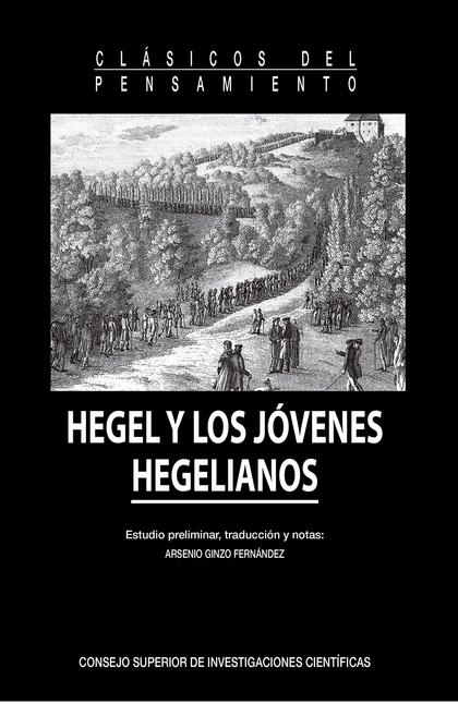 HEGEL Y LOS JÓVENES HEGELIANOS.